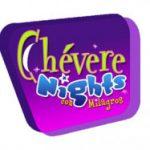 """""""Chévere Nights"""" ya tiene fecha de salida de la TV diaria"""